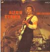 Cover: Alexis Korner - Alexis Korner / Alexis Korner and Friends