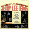 Cover: Jerry Lee Lewis - The Greatest Live Show On Earth