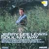 Cover: Jerry Lee Lewis - Jerry Lee Lewis / Soul My Way