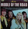 Cover: Middle Of The Road - Middle Of The Road / It´s Te Middle Of the Road