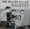 Cover: Elvis Presley, Jerry Lee Lewis, Johnny Cash (Million Dollar Quartedtt) - Elvis Presley, Jerry Lee Lewis, Johnny Cash (Million Dollar Quartedtt) / The Million Dollar Quartett