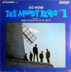 Cover: The Moody Blues - The Moody Blues / Go Now - Moody Blues # 1, Featuring From The Bottom Of My Heart
