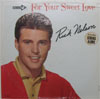 Cover: Rick Nelson - Rick Nelson / For Your Sweet Love