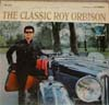 Cover: Roy Orbison - Roy Orbison / The Classic Roy Orbison