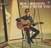Cover: Orbison, Roy - Only With You