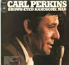 Cover: Carl Perkins - Brown Eyed Handsome Man