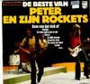 Cover: Peter (Koelewijn) en zijn Rockets - Peter (Koelewijn) en zijn Rockets / De Beste Van Peter En Zijn Rockets