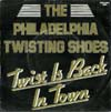 Cover: Philadelphia Twisting Shoes - Twist Is Back in Town / Twisting Jack (Maxi-Single)