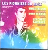 Cover: Various International Artists - Les Pionniers Du Rock