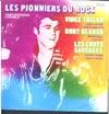 Cover: Various International Artists - Various International Artists / Les Pionniers Du Rock