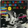 Cover: Play Those Oldies Mr. D.J. - Play Those Oldies Mr. D.J. / Play Those Oldies Mr. D.J. Vol. III