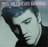 Cover: Elvis Presley - The First Live Recordings<br> Louisiana Hayride 1955 und 1956