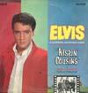 Cover: Elvis Presley - Elvis Presley / Kissin´ Cousins
