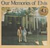 Cover: Elvis Presley - Elvis Presley / Our Memories of Elvis