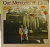 Cover: Elvis Presley - Our Memories of Elvis