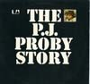 Cover: P. J.  Proby - P. J.  Proby / The P. J. Proby Story