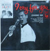 Cover: Johnny Ray - Johnny Ray / I Cry For You (25 cm)