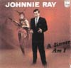 Cover: Johnny Ray - A Sinner Am I
