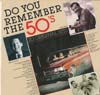 Cover: Various Artists of the 50s - Do You Remember the 50´s