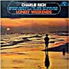 Cover: Charlie Rich - Lonely Weekends (Compil.)