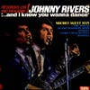 Cover: Johnny Rivers - ...and I Know You Wanna Dance -Recorded Live