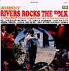 Cover: Johnny Rivers - Johnyn Rivers Rocks The Folk - 12 Greatest Folk Songs In His A Go Go Style