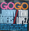 Cover: Johnny Rivers - Go Go Johnny Rivers / Trini Lopez