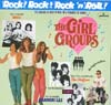 Cover: Rock! Rock! Rock�n�Roll - The Girl Groups