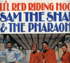 Cover: Sam, The Sham & The Pharaos - Sam, The Sham & The Pharaos / Li´l Red Riding Hood
