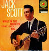 Cover: Scott, Jack - What In The World´s Come Over you