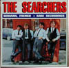 Cover: Searchers, The - German, French + Rare Recordings