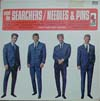 Cover: The Searchers - The Searchers / Meet The Searchers / Needles & Pins