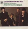 Cover: Searchers, The - The Searcher´s Smash Hits Vol. 2