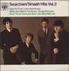 Cover: The Searchers - The Searchers / The Searcher´s Smash Hits Vol. 2