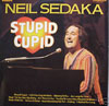 Cover: Sedaka, Neil - Stupid Cupid