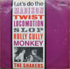 Cover: Shakers - Lets Do the Madison, Twist, Locomotion, Slop, Hully Gully, Monkey