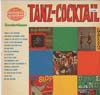 Cover: Various Artists of the 60s - Tanz-Cocktail - Eine Auswahl spritziger Tanzrhythmen aus dem Somerset-Program