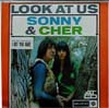 Cover: Sonny & Cher - Sonny & Cher / Look At Us