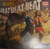 Cover: The Tonics / Ravers / Spots - The Tonics / Ravers / Spots / The Spots: Beat Beat Beat