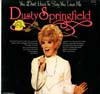 Cover: Dusty Springfield - Dusty Springfield / You Dont Have To Say You Love Me