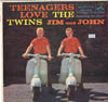 Cover: The Twins (Jim and John) - The Twins (Jim and John) / Teenagers Love the Twins