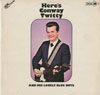 Cover: Twitty, Conway - Here Is Conway Twitty And His Lonely Blue Boys