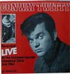 Cover: Conway Twitty - (Harold Jenkins) Recorded Live At The Castaway Lounge, Cleveland Ohio July 1963