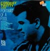 Cover: Conway Twitty - Conway Twitty / Portrait Of a Fool