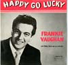 Cover: Frankie Vaughan - Frankie Vaughan / Happy Go Lucky