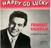 Cover: Frankie Vaughan - Frankie Vaughan / Happy Go Lucky