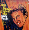 Cover: Bobby Vinton - More Of Bobbys Gretest Hits
