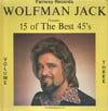 Cover: Various Artists of the 60s - Wolfman Jack Presents 15 of The Best 45´s, Volume Three