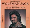 Cover: Various Artists of the 60s - Wolfman Jack Presents 15 of the Best 45s Volume One