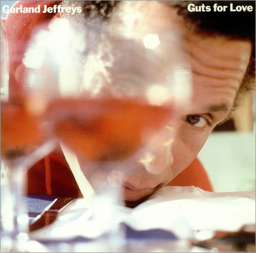 Albumcover Garland Jeffreys - Guts For Love